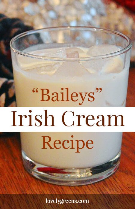 Make homemade Baileys Irish cream with just a handful of ingredients and a few minutes of your time #lovelygreens #liqueurrecipe #baileys