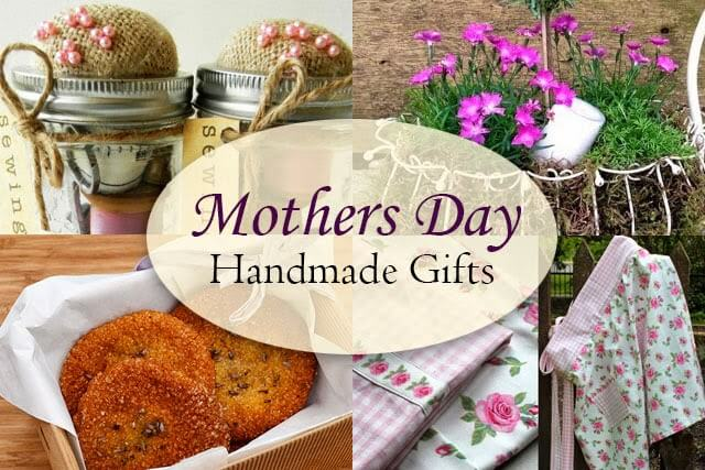 Handmade mother 39 s day gift ideas lovely greens - Handmade mothers day presents ...