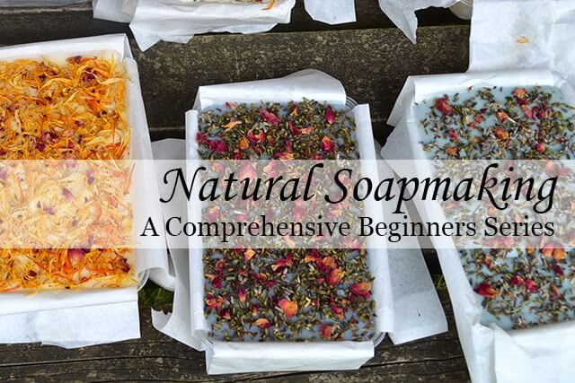 Natural Soapmaking Series from Lovely Greens Handmade - learn to make your own cold-process soap at home! #soap