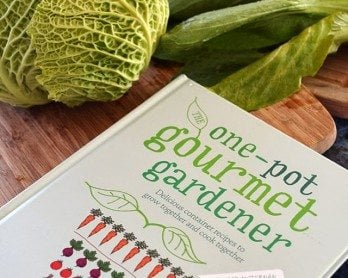 The One-Pot Gourmet Gardener | Delicious container recipes to grow together and cook together #kitchengarden