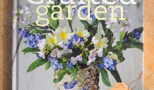 The Crafted Garden by Louise Curley + a giveaway of a copy of this book