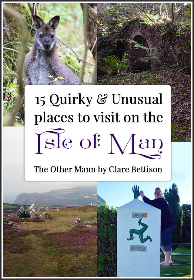 15 Quirky & Unsusual places to visit on the Isle of Man
