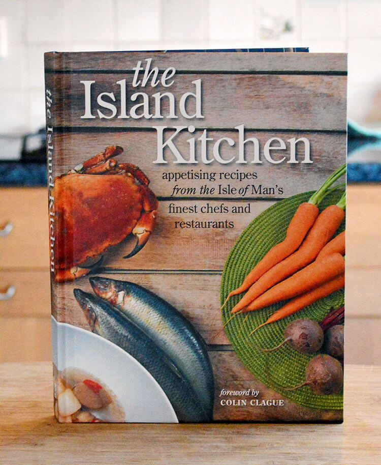 The Island Kitchen - a cookbook from the Isle of Man