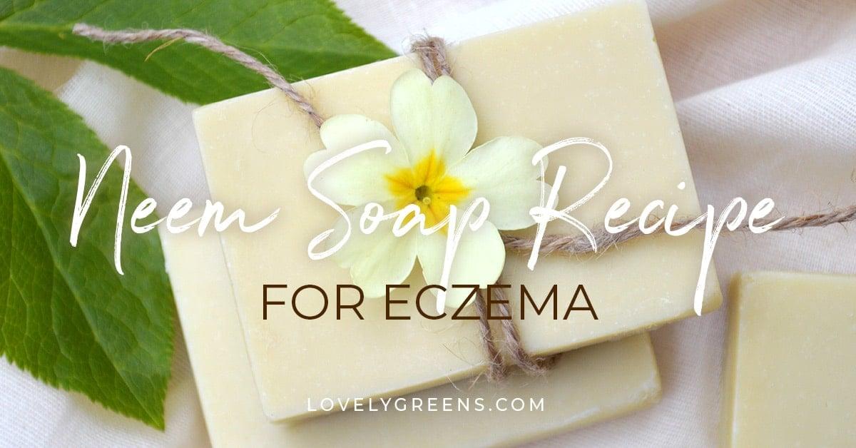 Neem oil soap recipe: a Natural Soap