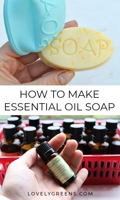 Essential Oils for Soap Making + how much to use in a batch #lovelygreens #soaprecipe #soapmaking